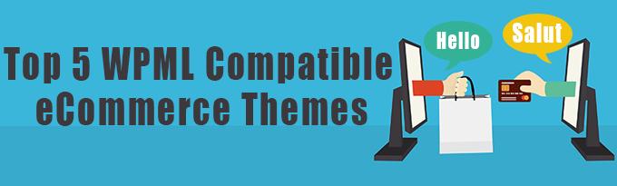 5 melhores temas para comércio eletrônico compatíveis com o WPML