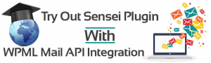 Sensei and WPML Mail integration
