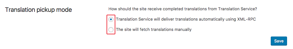 Select translation delivery method