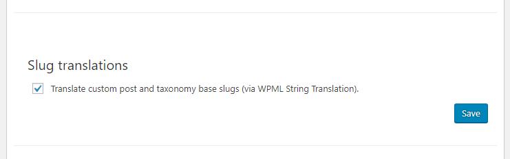 Enabling translation of custom post and taxonomy base slugs