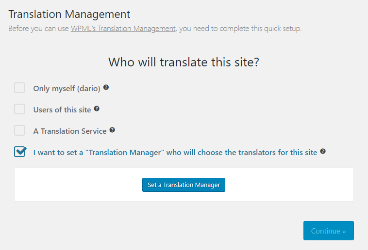 Impostazione di un translation manager utilizzando la procedura guidata di Translation Management