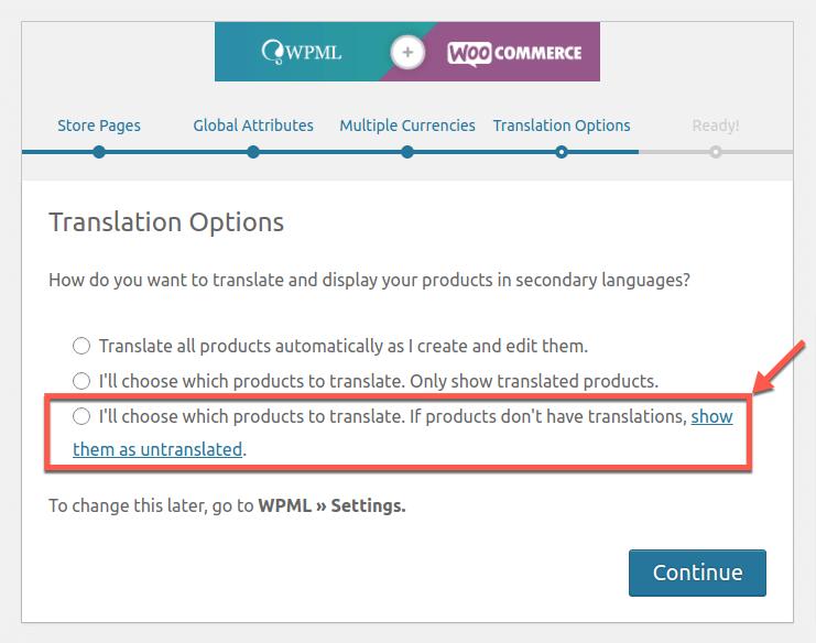 Setting the translation mode in the WooCommerce Multilingual setup wizard